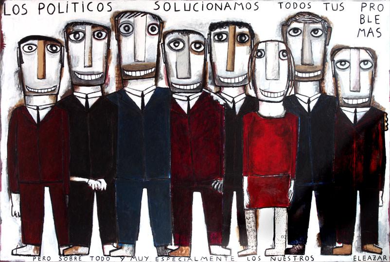 Los políticos solucionamos todos tus problemas y muy especialmente los nuestros