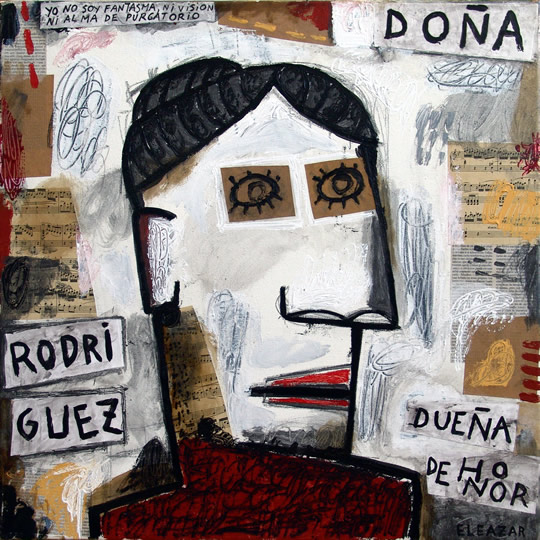 Doña Rodríguez: Yo no soy fantasma, ni visión, ni alma de purgatorio