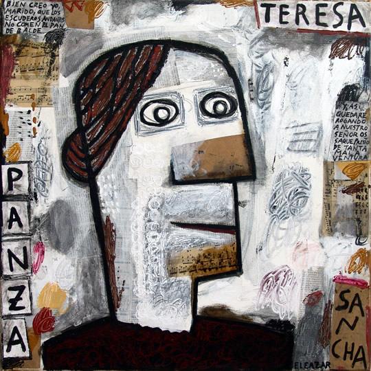 Teresa Panza: Bien creo yo, marido, que los escuderos andantes no comen el pan de balde, y, así, quedaré, rogando a nuestro señor os saque presto de tanta mala ventura
