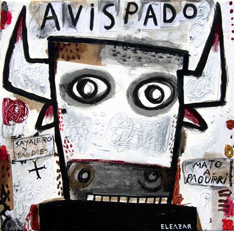 Avispado. He killed Paquirri