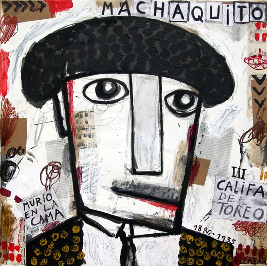 Machaquito. He died in bed