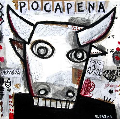 Pocapena. He killed Manuel Granero